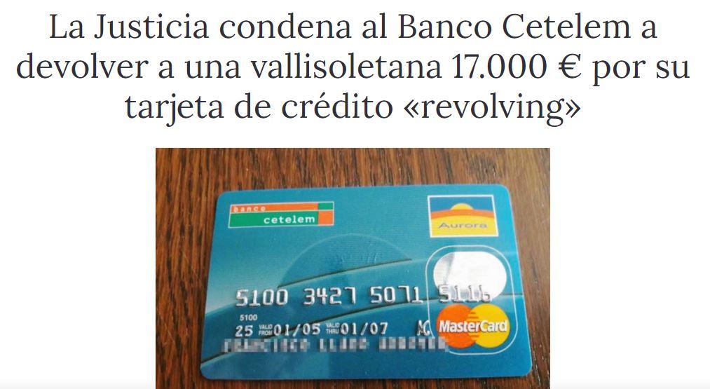 Un juez de Valladolid encontró que Cetelem aplicó intereses superiores al 20% TAE en una tarjeta revolving.