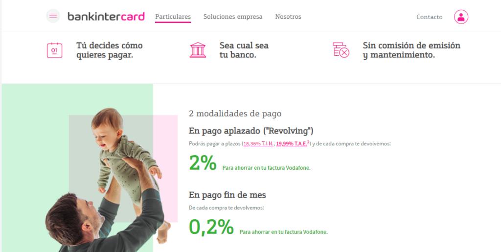 Al permitir aplazar los pagos, la tarjeta Visa Vodafone aplica un método revolving.